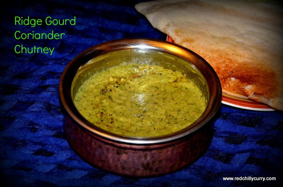 ridge gourd chutney,beerakaya pachadi,beerakaya kothimira pachadi.kothimira pachadi,andhra pachadi recipe,pirkangai chutney,pachadi for rice,chutney recipe