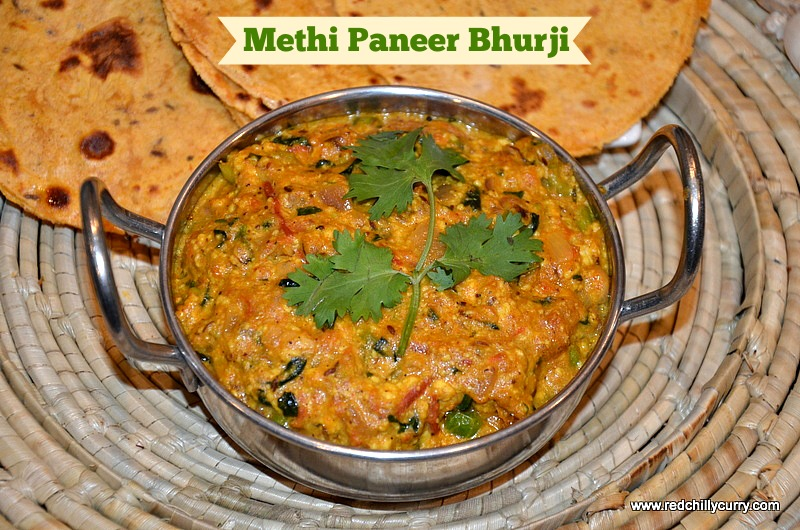 methi paneer bhurji, paneer bhurji, paneer methi bhurji, north indian recipes, paneer bhurji, easy north indian recipes, paneer recipes, dinner recipes