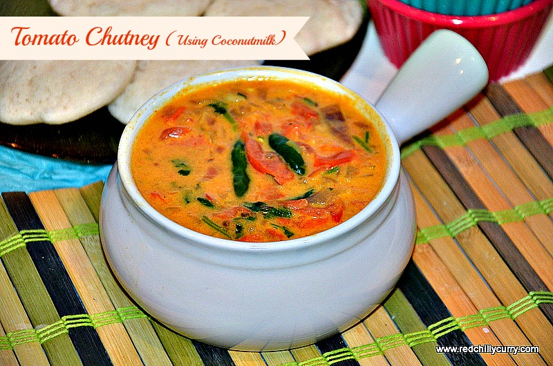tomato chutney, tomato chutney using coconut milk,side dish for idili,side dish for dosa,easy breakfast chutney,easy tomato chutney,quick tomato chutney,10 min chutney,south indian chutney,south indian tomato chutney,saravana bhavan tomato chutney,chutney recipe